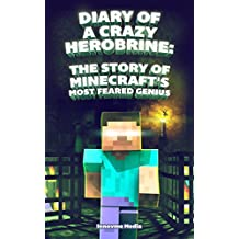 Diary of a Crazy Herobrine: A Minecraft Book