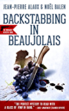 Backstabbing in Beaujolais (The Winemaker Detective Series Book 9)