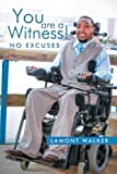 You Are a Witness!, Lamont Walker, 1477258051