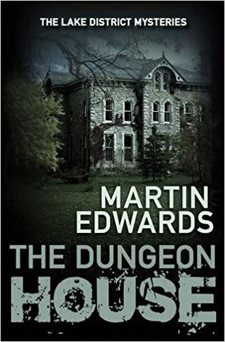 The Dungeon House (The Lake District Cold Case Mysteries)