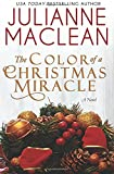 The Color of a Christmas Miracle (The Color of Heaven Series) (Volume 12)