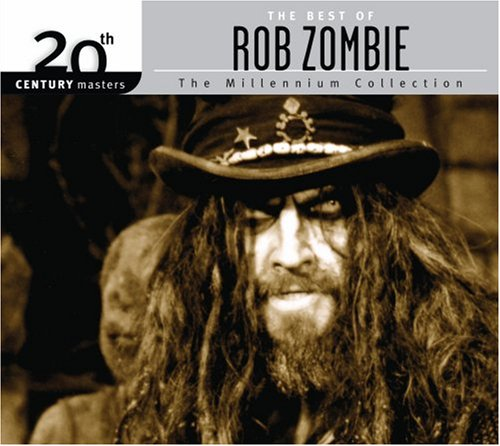 The Best of Rob Zombie (20th Century Masters) Millennium Collection (Eco Friendly Packaging) (Best Of White Zombie)