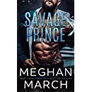 Savage Prince: An Anti-Heroes Collection Novel (Savage Trilogy Book 1)