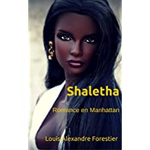 Shaletha: Romance en Manhattan (Spanish Edition)