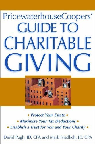 pricewaterhousecoopers-guide-to-charitable-giving-by-pricewaterhousecoopers-llp-kennedy-michael-b-ca