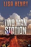 """""""Two Man Station (Emergency Services Book 1)"""" av Lisa Henry"""