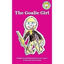 The Goalie Girl