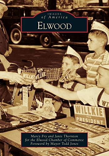 Elwood (Images of America)
