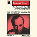The Monkeyville Case: The Famous Trials Series | Edgar Lustgarten
