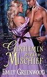 Gentlemen Prefer Mischief, Emily Greenwood, 1402276346