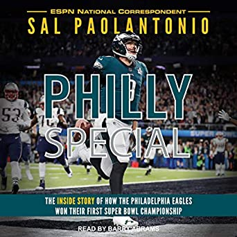 b9762ac50 Audiobook Image. Philly Special  The Inside Story of How the Philadelphia  Eagles Won Their First Super Bowl Championship