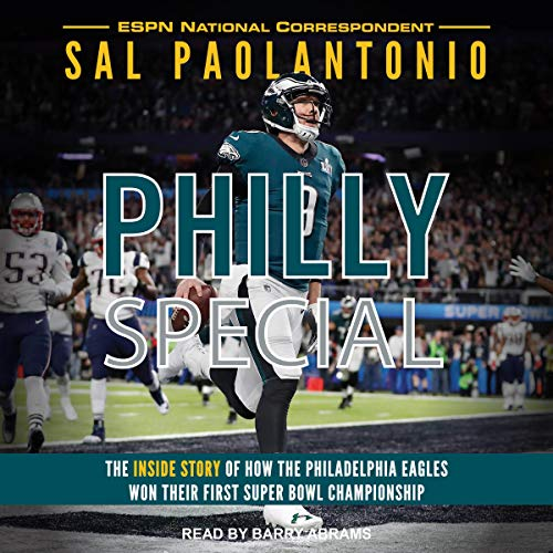 Pdf Outdoors Philly Special: The Inside Story of How the Philadelphia Eagles Won Their First Super Bowl Championship