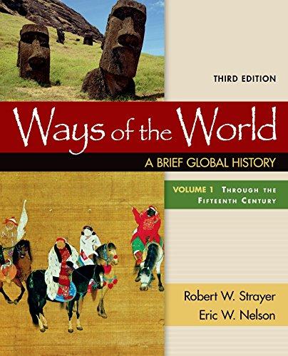 Ways Of The World:Brief Glob.Hist.,V.1