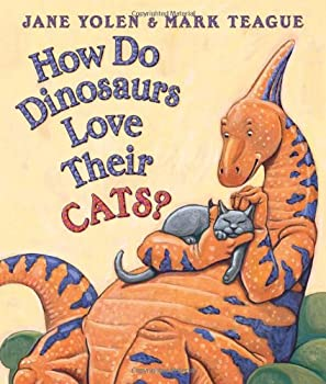 How Do Dinosaurs Love Their Cats? 0545153549 Book Cover