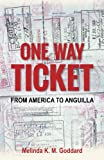 One Way Ticket: From America to Anguilla