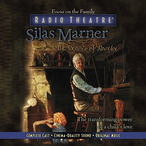Silas Marner (Audio Drama)