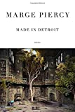 Made in Detroit, Marge Piercy, 038535388X