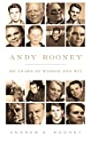 Book cover from Andy Rooney: 60 Years of Wisdom and Witby Andy Rooney