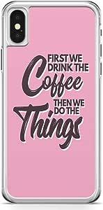 iPhone X Transparent Edge Phone Case Coffee Phone Case Drink Coffee Phone Case Quote Phone Case Addict Coffee iPhone X Cover with Transparent Frame