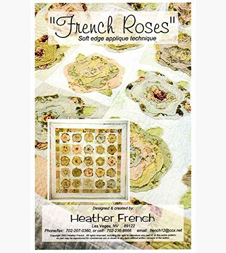French Rose - French Rose Raw Applique Quilt Pattern by Heather French