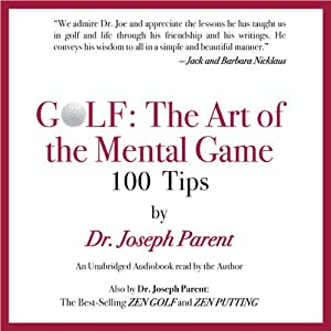 GOLF: The Art of the Mental Game Audiobook
