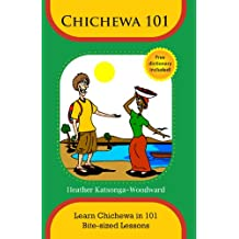 Chichewa 101 - Learn Chichewa in 101 Bite-sized Lessons