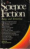 Science Fiction, Today and Tomorrow, Ben Bova, Frederik Pohl, Frank Herbert, James Gunn, Poul Anderson, Hal Clement, Anne McCaffrey, Gordon R. Dickson, Jack Williamson, 014003921X