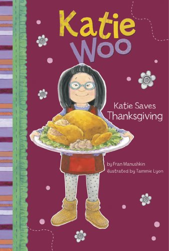 Katie Saves Thanksgiving (Katie Woo)