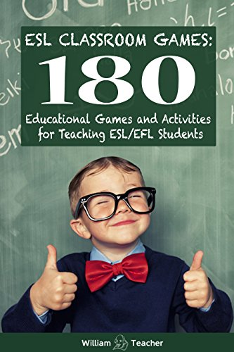 ESL Classroom Games: 180 Educational Games and Activities for Teaching ESL/EFL Students (ESL Teaching Series) (Esl Games compare prices)