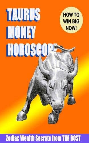 Taurus Money Horoscope (Zodiac Wealth Secrets)