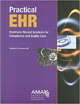 Book Practical EHR: Electronic Record Solutions for Compliance and Quality Care