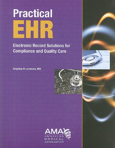 Practical EHR: Electronic Record Solutions for Compliance and Quality - Solution Compliance