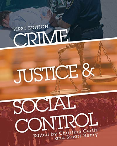 Crime, Justice, and Social Control