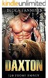 Daxton (BBW Bear Shifter Moonshiner Romance) (120 Proof Honey)