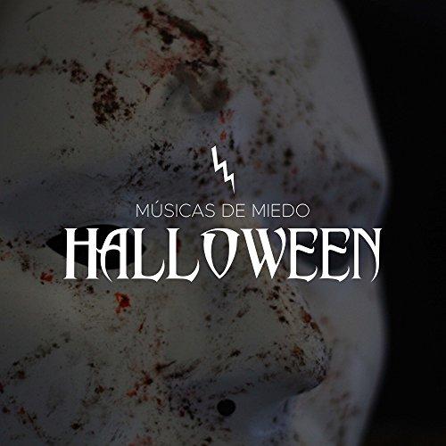Musicas de Miedo y Musica de Susto de Halloween para Asustar a tus Amigos con los Mejores Efectos de Sonidos (Asustar A Tus Amigos En Halloween)