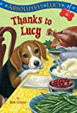 Absolutely Lucy #6: Thanks to Lucy (A Stepping Stone Book(TM))