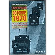 Comprendre Octobre 1970