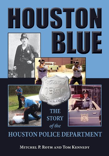Houston Blue: The Story of the Houston Police Department, used for sale  Delivered anywhere in USA