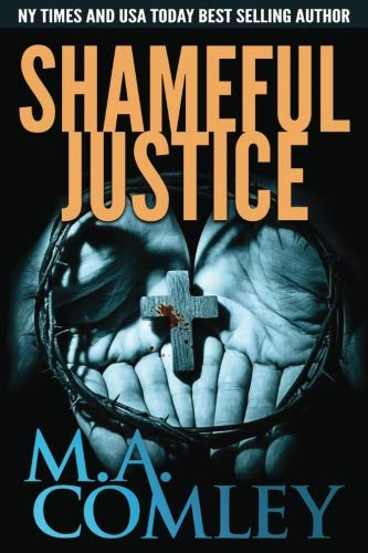 Shameful Justice (Justice series) (Volume 16)