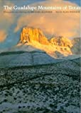 The Guadalupe Mountains of Texas, Allender, Michael and Tennant, Alan, 0292727208
