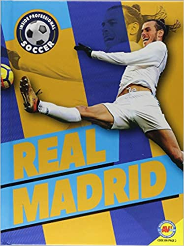 Real Madrid (Inside Professional Soccer) Library Binding – July 15, 2018