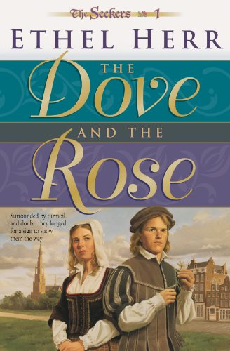 The Seekers Why Parents Try Fringe >> The Dove And The Rose Seekers Book 1 Kindle Edition By Ethel