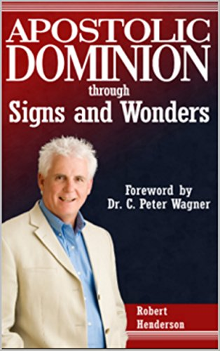 Apostolic Dominion - Kindle edition by Robert Henderson