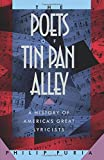 The Poets of Tin Pan Alley: A History of America's Great Lyricists (Oxford Paperbacks)
