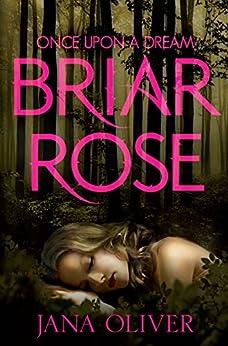 Briar Rose by [Oliver, Jana]