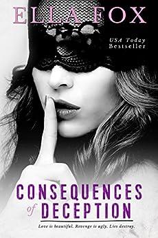 Consequences of Deception by [Fox, Ella]