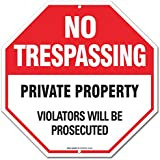 "No Trespassing Sign - Private Property Sign - No Trespassing Violators Will Be Prosecuted ""Legend - Large 12 X 12 Octagon Rust Free 0.40 Aluminum Sign"