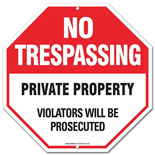 No Trespassing Sign Violators Prosecuted