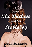 The Duchess and her Stableboy (Stolen Moments Book 2)