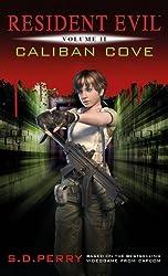Resident Evil: Caliban Cove (Resident Evil (Titan Mass Market))